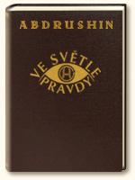 Kniha Ve Světle Pravdy, Poselství Grálu od Abdrushina