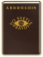Kniha Vo Svetle Pravdy, Posolstvo Grálu od Abdrushina